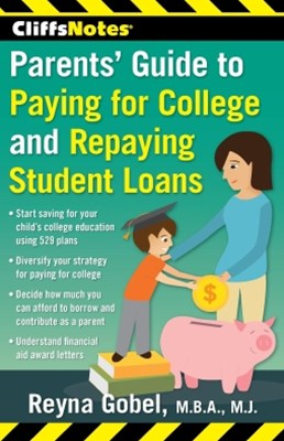 (ebook) CliffsNotes Parents' Guide to Paying for College and Repaying Student Loans