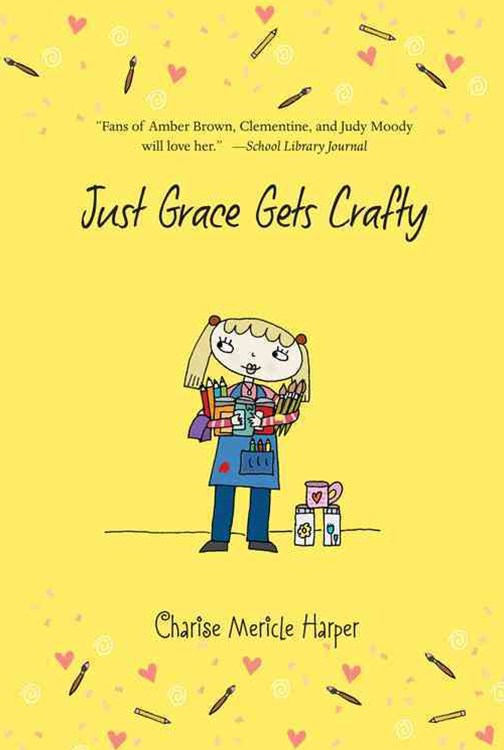 Just Grace Gets Crafty: Book 12
