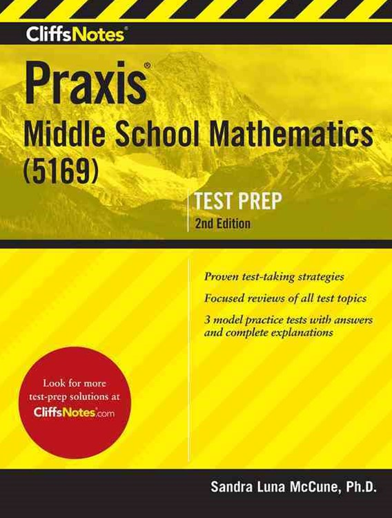 CliffsNotes Praxis II Middle School Mathematics Test (5169)