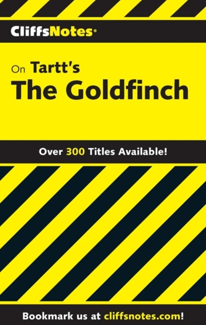 CliffsNotes on Tartt's The Goldfinch