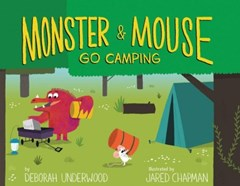 Monster and Mouse Go Camping