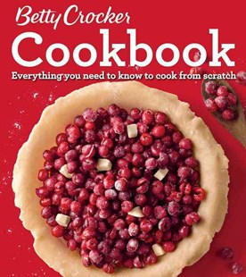 Betty Crocker Cookbook, 12th Edition by BETTY CROCKER, Cathy Swanson, Lori Fox (9780544648920) - HardCover - Cooking Cooking Reference