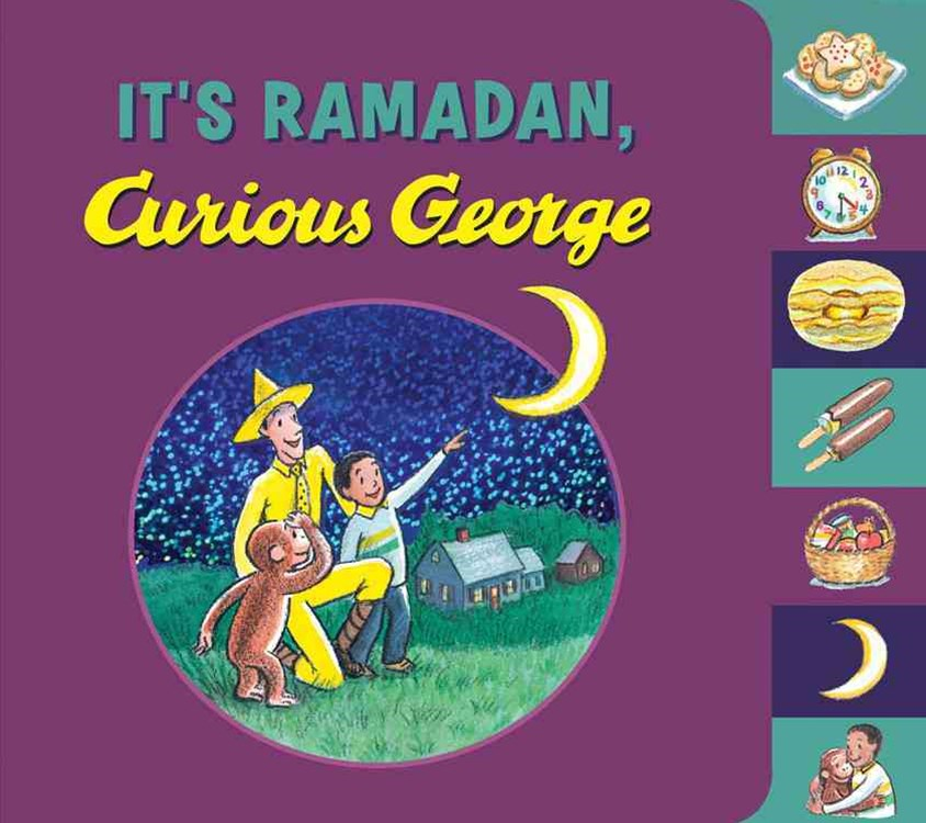 It's Ramadan, Curious George (Tabbed book)