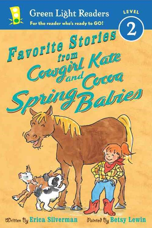 Favorite Stories from Cowgirl Kate and Cocoa: Spring Babies  GLR L2