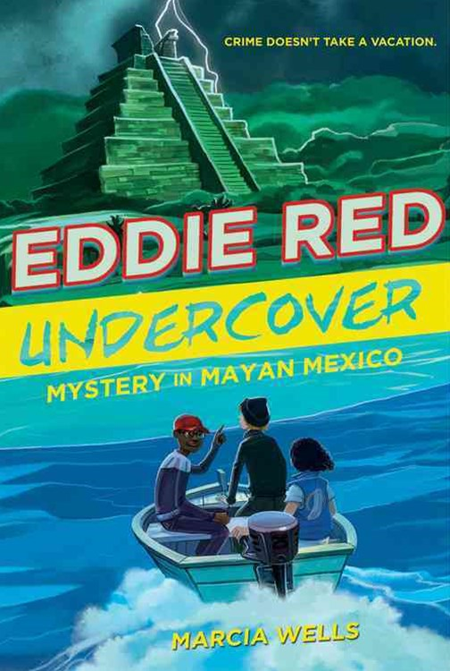 Eddie Red: Undercover Mystery in Mayan Mexico