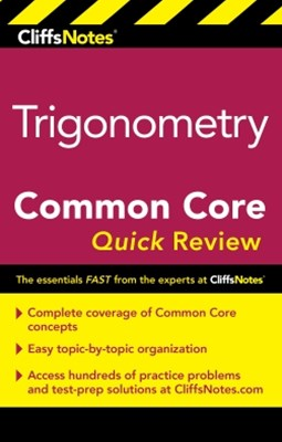 CliffsNotes Trigonometry Common Core Quick Review
