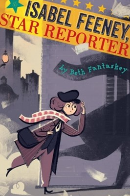 (ebook) Isabel Feeney, Star Reporter