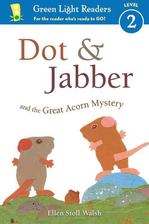 Dot and Jabber and the Great Acorn Mystery
