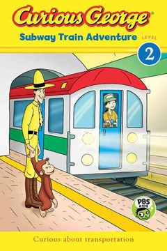 Curious George Subway Train Adventure (CGTV Reader- Lv2)