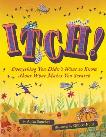 Itch! Everything You Didn't Want to Know About What Makes You Scratch