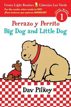 Big Dog Little Dog (Bilingual Spanish Reader Lv1)