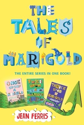 (ebook) Tales of Marigold Three Books in One!