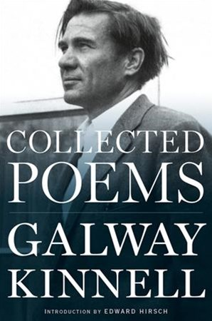 Collected Poems: Galway Kinnell