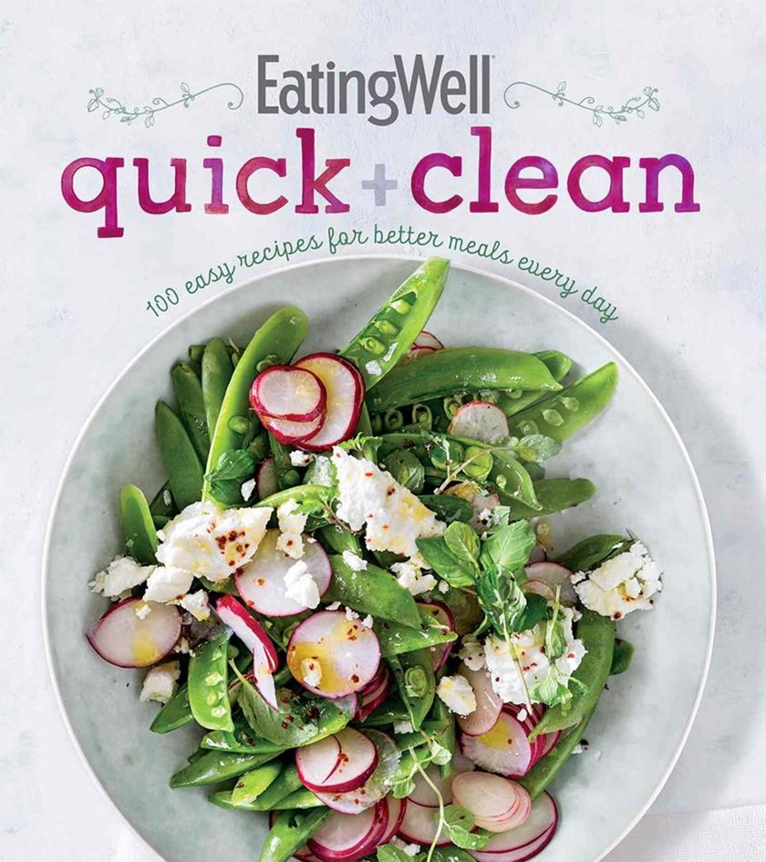 EatingWell Quick and Clean