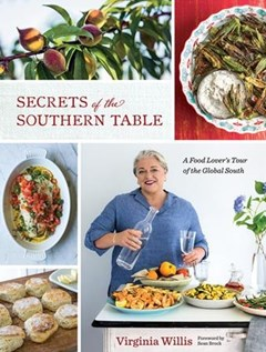 Secrets of the Southern Table: A Food Lover