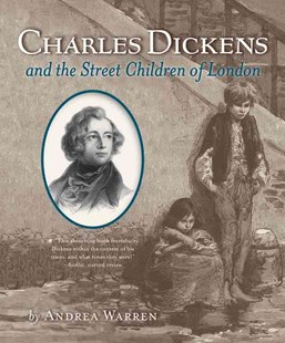 Charles Dickens and the Street Children of London by Andrea Warren (9780544932609) - PaperBack - Biographies General Biographies