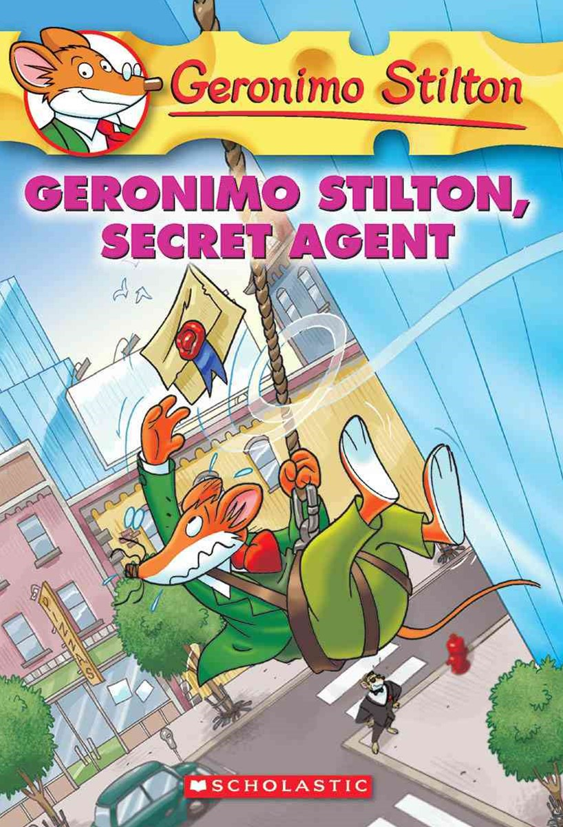 Geronimo Stilton: #34 Geronimo Silton Secret Agent