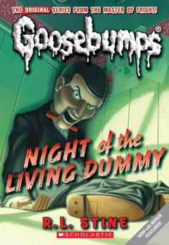 Goosebumps Classic: #1 Night of the Living Dummy