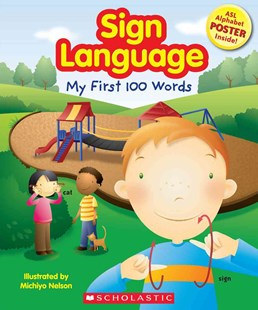 My First 100 Words by Scholastic Inc., Michiyo Nelson (9780545056571) - PaperBack - Non-Fiction