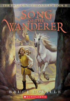 Unicorn Chronicles: #2 Song of the Wanderer