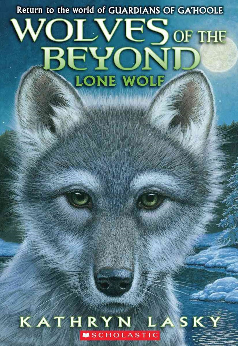 Wolves of the Beyond: #1 Lone Wolf