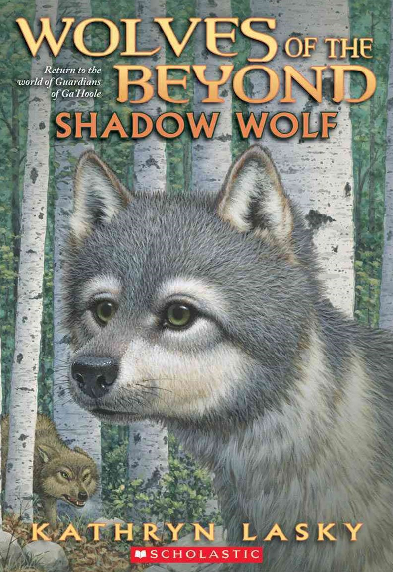 Wolves of the Beyond: #2 Shadow Wolf