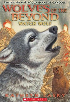 Wolves of the Beyond: #3 Watch Wolf