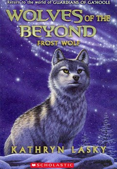 Wolves of the Beyond: #4 Frost Wolf