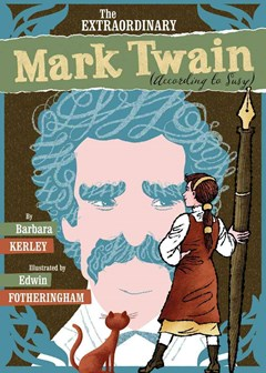 Extraordinary Mark Twain (According to Suzy)