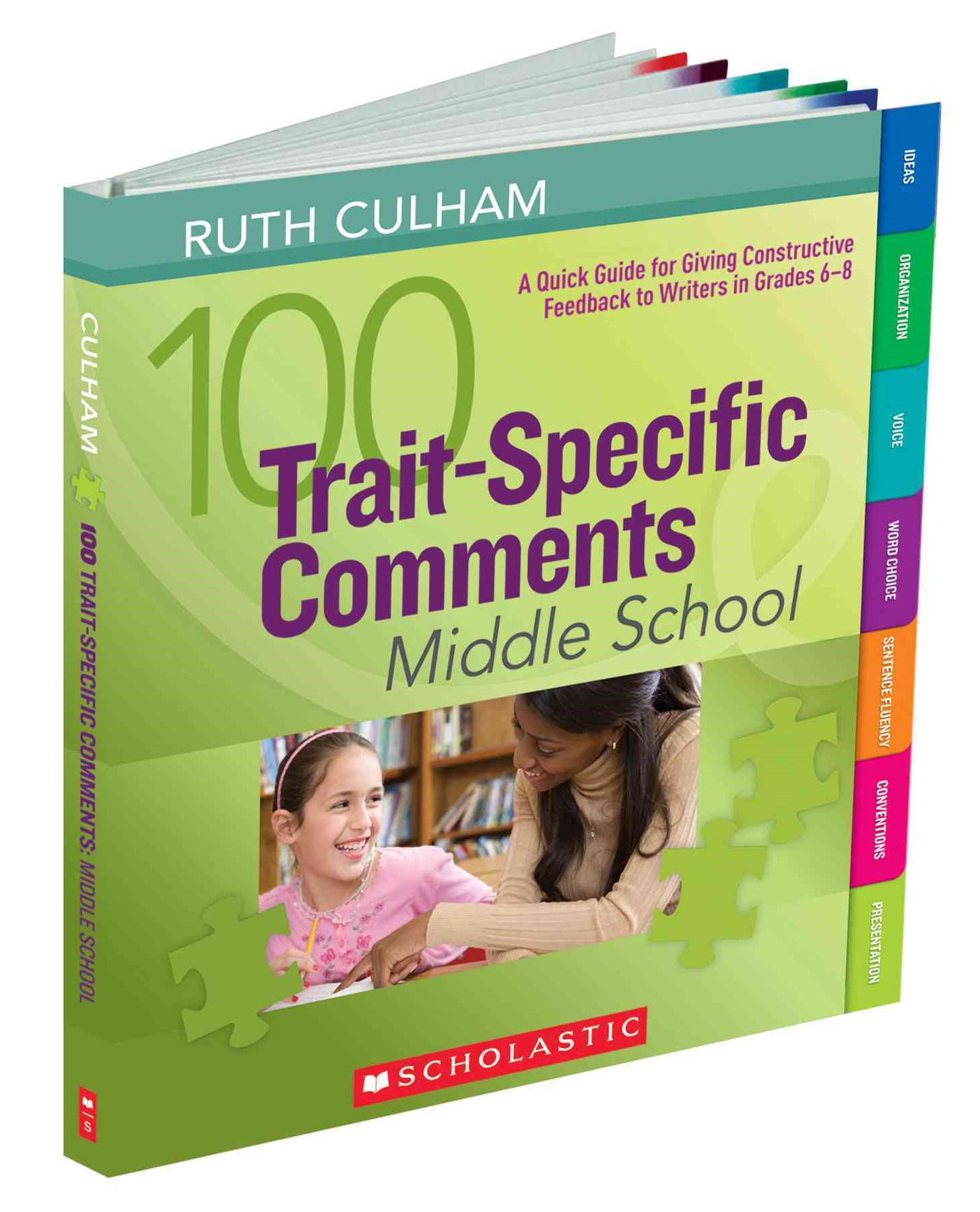 100 Trait-Specific Comments - Middle School