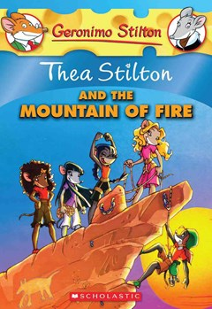 Thea Stilton: #2 Thea Stilton and the Mountain of Fire