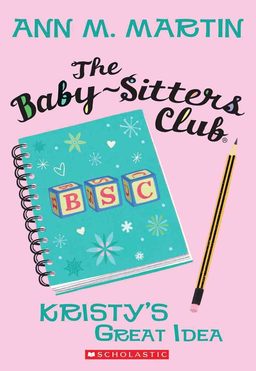 Baby-Sitters Club: #1 Kristy's Great Idea