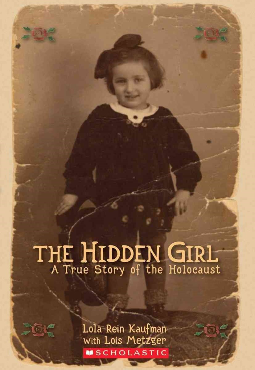 Hidden Girl: A True Story of  the Holocaust