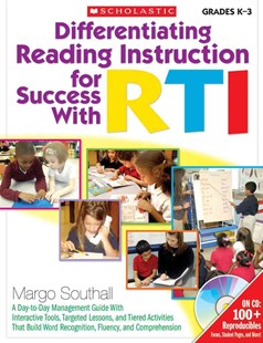 Differentiating Reading Instruction for Success with RTI by Margo Southall (9780545214865) - PaperBack - Education