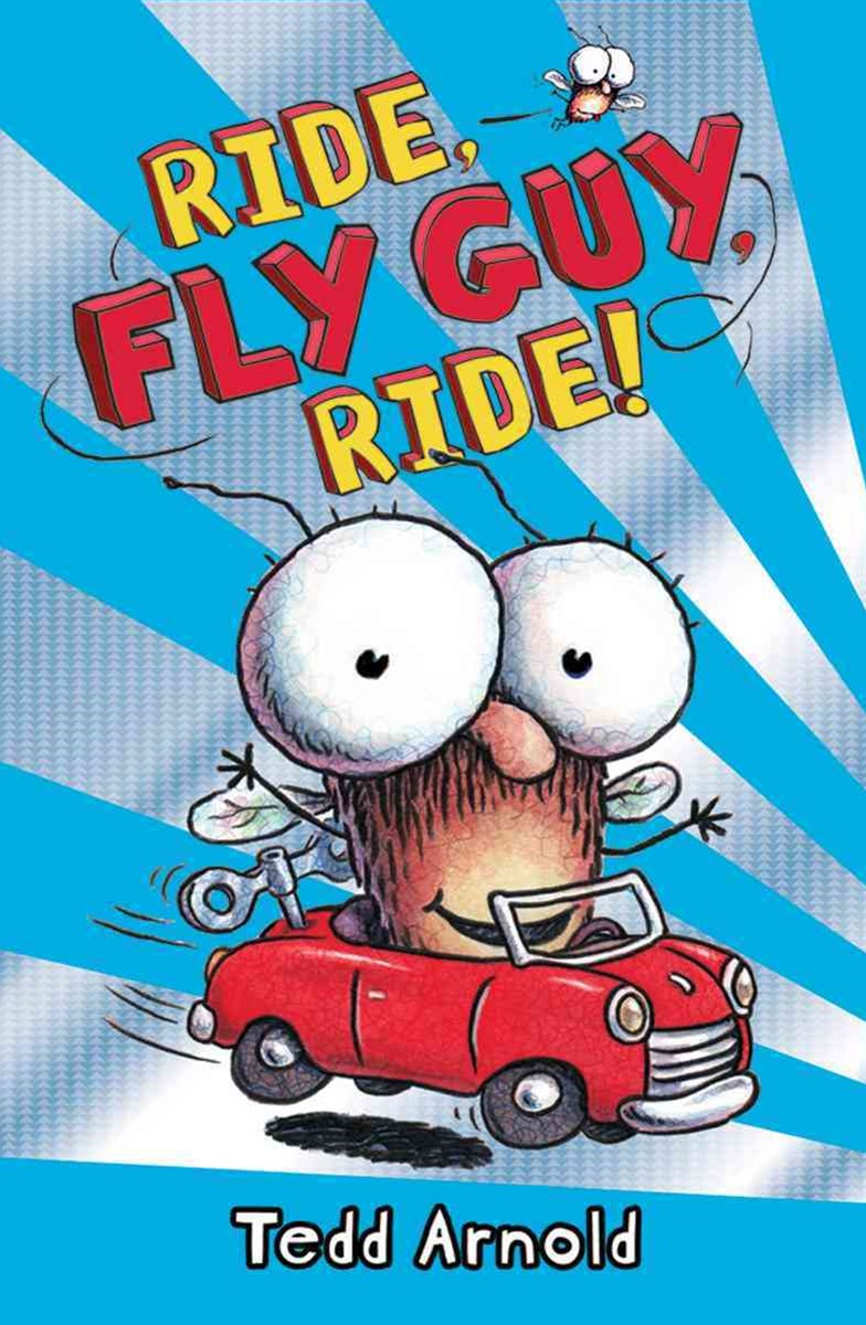 Fly Guy #11: Ride Fly Guy Ride