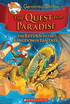 The Quest for Paradise (Geronimo Stilton and the Kingdom of Fantasy Book 2)