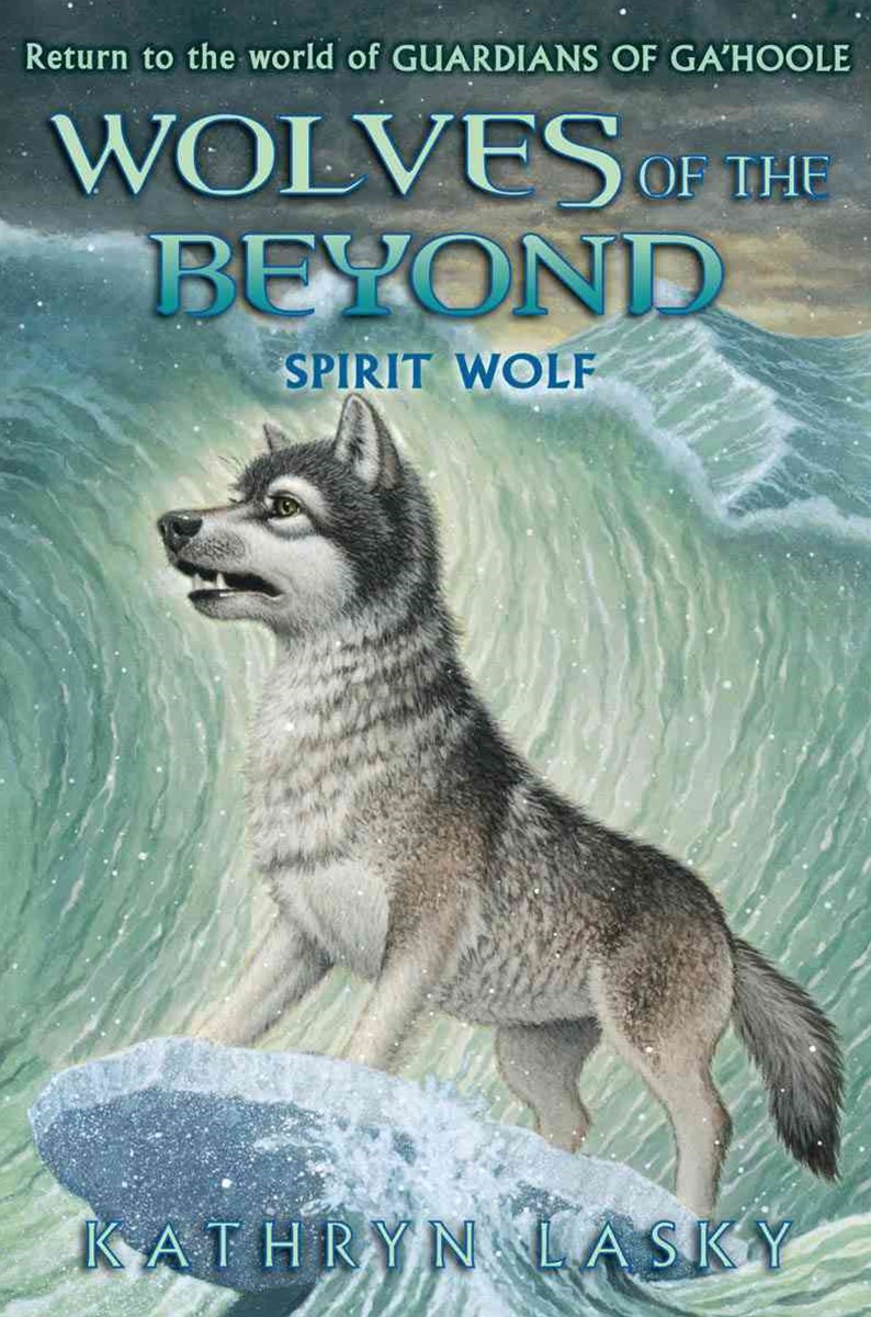 Wolves of the Beyond: #5 Spirit Wolf