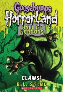 Goosebumps Hall of Horrors #1: Claws by Stine,R,L (9780545289337) - PaperBack - Children's Fiction Older Readers (8-10)