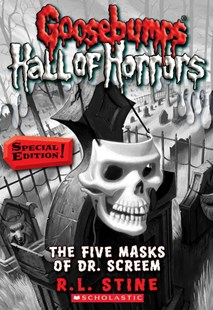 Goosebumps Hall of Horrors: #3 Five Masks of Dr Screem by Stine,R,L (9780545289368) - PaperBack - Children's Fiction Older Readers (8-10)