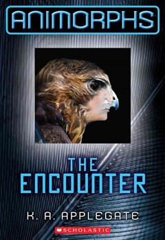 Animorphs: #3 Encounter