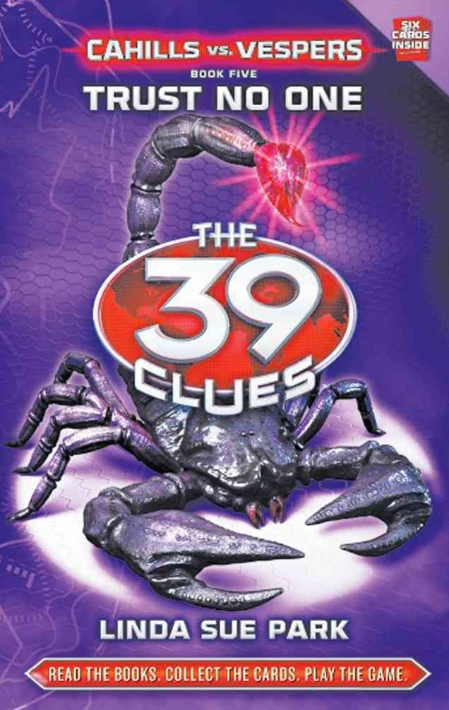 39 Clues Cahills Vs Vespers: #5 Trust No One