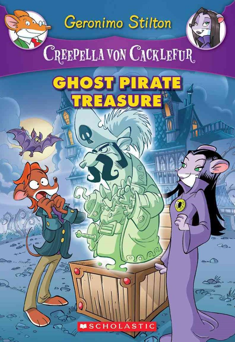 Creepella Von Cacklefur: #3 Ghost Pirate Treasure