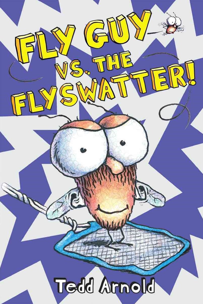 Fly Guy: #10 Fly Guy Vs the Flyswatter