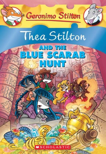 Thea Stilton: #11 Thea Stilton and the Blue Scarab Hunt