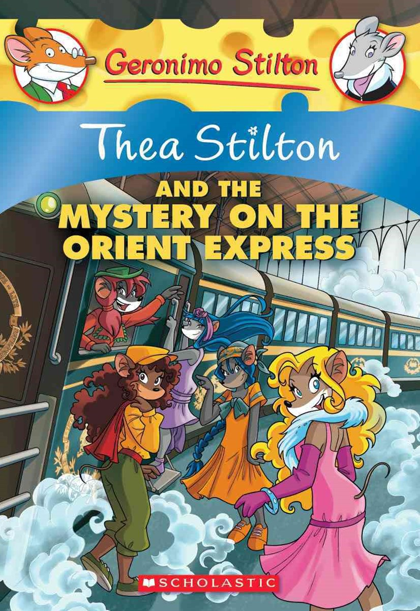 Thea Stilton: #13 Thea Stilton and the Mystery on the Orient Express
