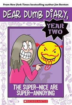 Dear Dumb Diary Year Two: #2 The Super Nice are Super Annoying