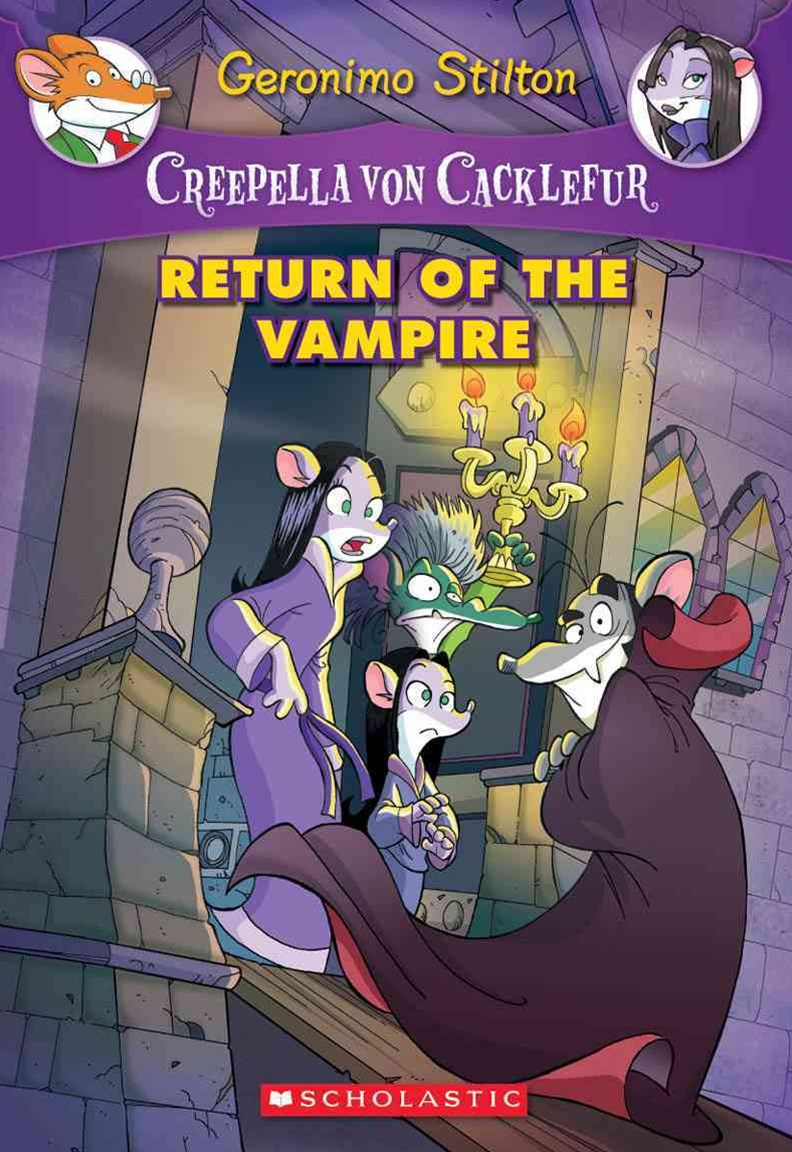 Creepella Von Cacklefur: #4 Return of the Vampire