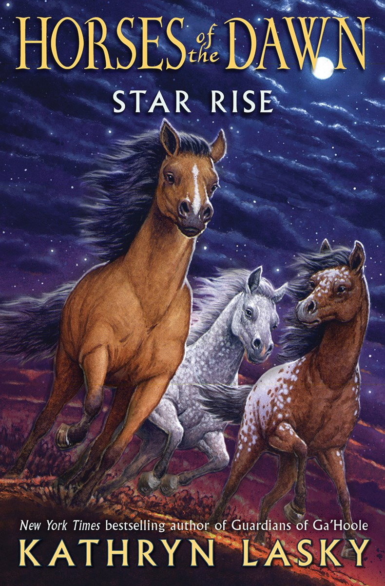 Horses of the Dawn: #2 Star Rise