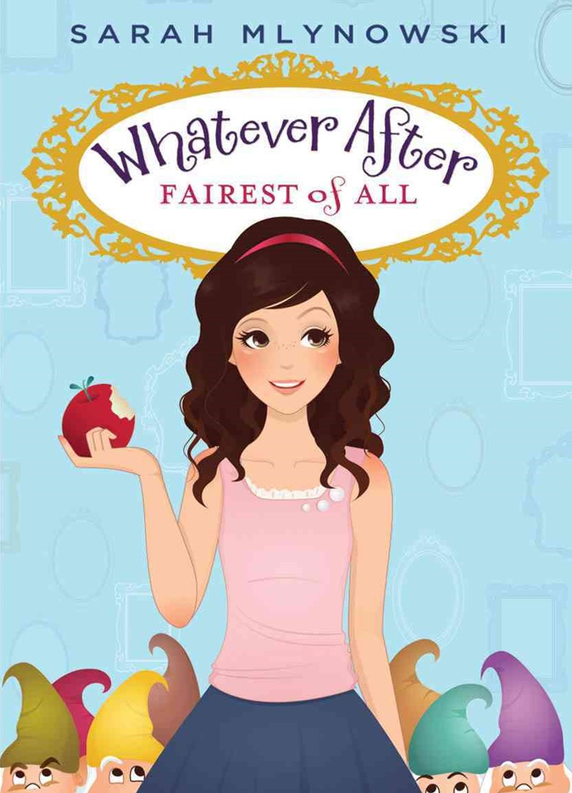 Whatever After: #1Fairest of All