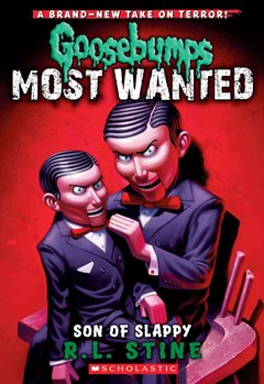 Goosebumps Most Wanted: #2 Son of Slappy